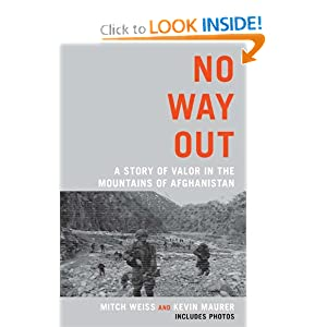 No Way Out: A Story of Valor in the Mountains of Afghanistan e-book