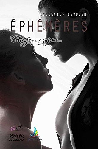 Ephémères : Cette femme qui me...
