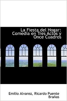 : Comedia en Tres Actos y Once Cuadros Hardcover – October 3, 2009
