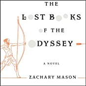 The Lost Books of the Odyssey | [Zachary Mason]