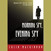 Morning Spy Evening Spy | [Colin MacKinnon]