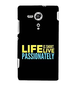 Live Passionately 3D Hard Polycarbonate Designer Back Case Cover for Sony Xperia SP :: Sony Xperia SP M35h