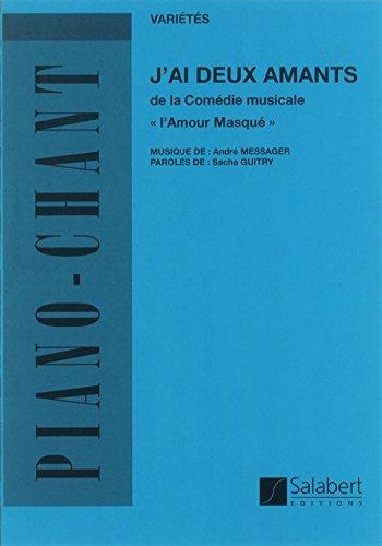 SALABERT MESSAGER A. - J'AI DEUX AMANTS - CHANT ET PIANO Noten Pop, Rock, .... Klavier Gesang