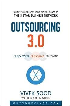 Outsourcing 3.0: Outperform Outsource Outprofit