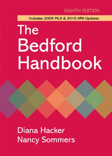 The Bedford Handbook with 2009 MLA and 2010 APA Updates,...