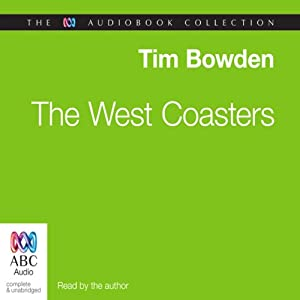 The West Coasters | [Tim Bowden]