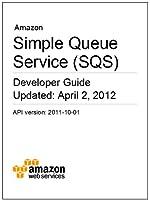 Amazon Simple Queue Service (SQS) Developer Guide (English Edition)