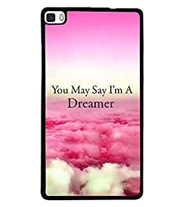 Printvisa Dreamer Quote With A Cloudy Pic Back Case Cover for Huawei P8