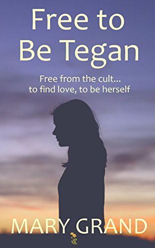 Free To Be Tegan by Mary Grand ebook deal