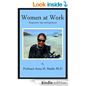 Women at Work, Perspectives, Experiences and Tips From Women who Changed the World