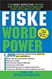 img - for Edward B. Fiske: Fiske Word Power : The Exclusive System to Learn, Not Just Memorize, Essential Words (Paperback); 2006 Edition book / textbook / text book