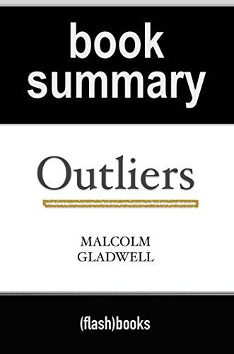 outliers summaries essay Writing outline - outliers summaries title length color rating : essay about the 10,000 rule in outliers by marcus gladwell - even when one has a rough childhood and upbringing, they are able to take all of these hard times and turn them into motivation to work harder to improve not only their lives, but their family and friends lives.