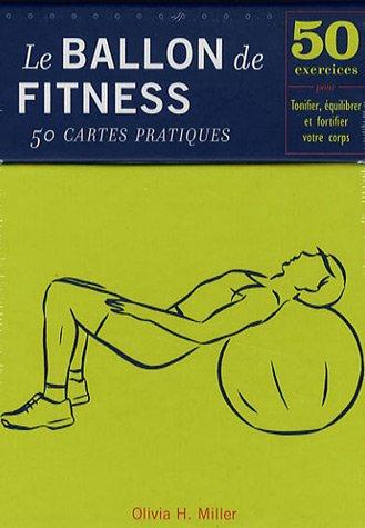 livre le ballon de fitness 50 cartes pratiques 50 exercices pour tonifier quilibrer et. Black Bedroom Furniture Sets. Home Design Ideas