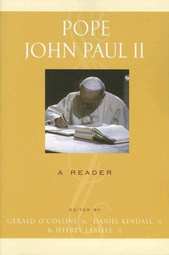 Pope John Paul II: A Reader