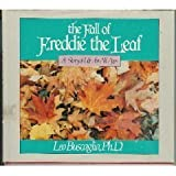 The Fall of Freddie the Leaf (003062424X) by Leo Buscaglia