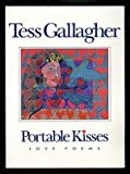 Portable Kisses Love Poems (088496342X) by Gallagher, Tess