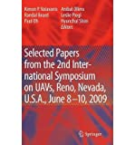 img - for Selected Papers from the 2nd International Symposium on UAVs, Reno, U.S.A. June 8-10, 2009(Hardback) - 2010 Edition book / textbook / text book