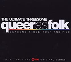 Queer as Folk: The Ultimate Threesome - Seasons 3, 4, and 5