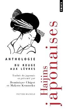 Du rouge aux lèvres, Haïkus : Anthologie par Chipot