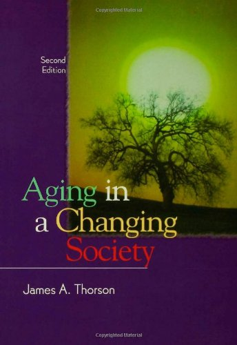 Aging in a Changing Society