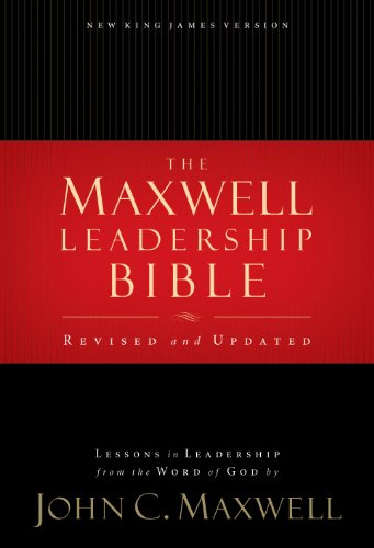 The Maxwell Leadership Bible, NKJV: Lessons in Leadership from the Word of God