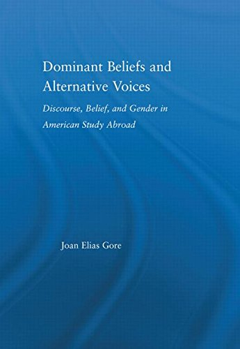 Dominant Beliefs and Alternative Voices: Discourse, Belief, and Gender in American Study (RoutledgeFalmer Studies in Hig