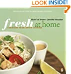 Fresh at Home Cookbook: Vegetarian Co...