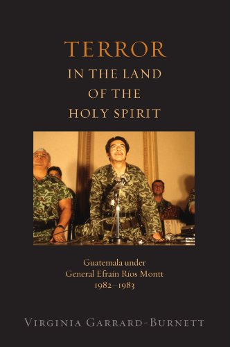 terror-in-the-land-of-the-holy-spirit-guatemala-under-general-efrain-rios-montt-1982-1983-religion-a