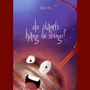 Do Planets Hang on Strings? Audiobook