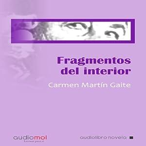 Fragmentos de interior [Internal Fragments] | [Carmen Martín Gaite]