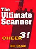 img - for The Ultimate Scanner by Cheek, Bill (1985) Paperback book / textbook / text book