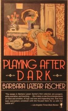 Playing After Dark, Ascher, Barbara Lazear