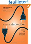 The Other Side of Innovation: Solving...