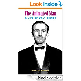 Animated Man: A Life of Walt Disney