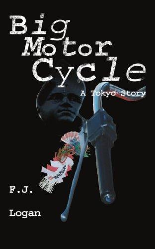 Big Motorcycle: A Tokyo Story
