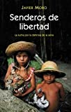 img - for Senderos De Libertad (Otros Titulos) (Spanish Edition) book / textbook / text book