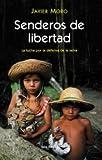 img - for Senderos De Libertad (Otros Titulos) (Spanish Edition) book / textbook / text book