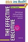 The Effective Executive: Effektivit�t...