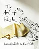 img - for The Art of Pasta (Hardcover)--by Lucio Galletto [2013 Edition] book / textbook / text book