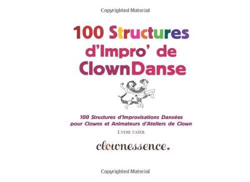 100-structures-dimpro-de-clowndanse-100-structures-dimprovisations-dansees-pour-clowns-et-animateurs