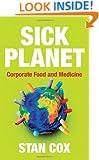 Sick Planet: Corporate Food and Medicine