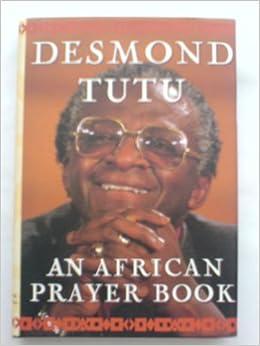 The African Prayer Book Archbishop Desmond Tutu border=