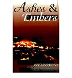 img - for [(Ashes & Embers)] [Author: Joan Noeldechen] published on (October, 2000) book / textbook / text book