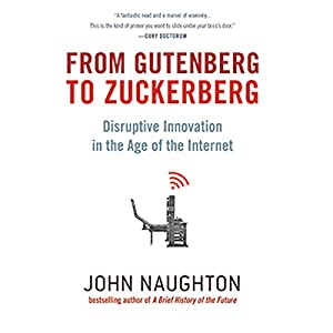 From Gutenberg to Zuckerberg Audiobook