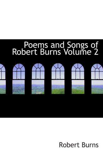 Poemas y canciones de Robert Burns volumen 2