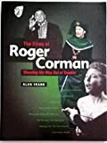 The Films of Roger Corman: 'Shooting My Way Out of Trouble' (0713482729) by Frank, Alan