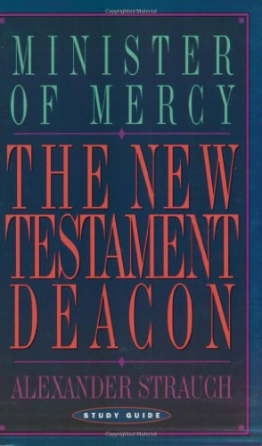 The New Testament Deacon (Study Guide) PDF