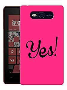 """Humor Gang Yes! Pink Printed Designer Mobile Back Cover For """"Nokia Lumia 820"""" (3D, Matte, Premium Quality Snap On Case)"""