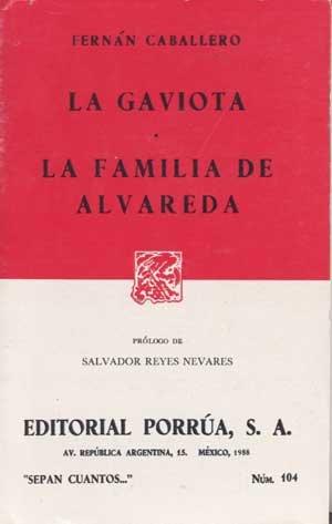La gaviota. La familia de Alvareda (Spanish Edition)