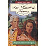 img - for The Kindled Flame (Freedom's Holy Light, Book 2) book / textbook / text book